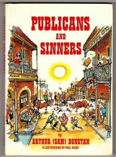 Publicans and Sinners by Arthur Dunstan