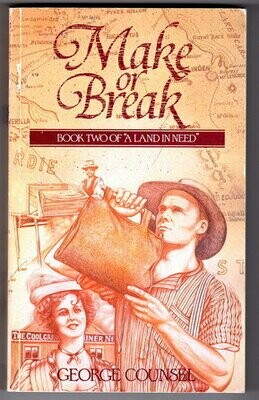 A Land in Need: Make of Break: Book 2 by George Counsel