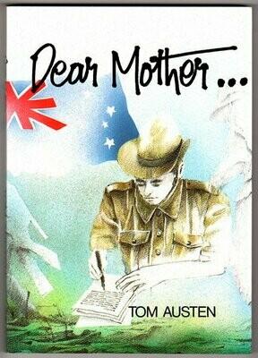 Dear Mother by Tom Austen