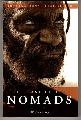 The Last of the Nomads by W J Peasley