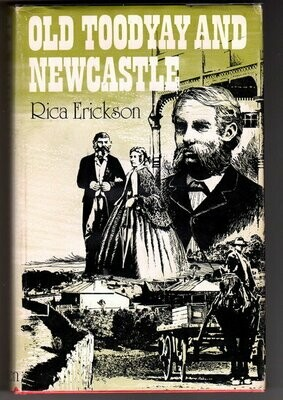 Old Toodyay and Newcastle by Rica Erickson