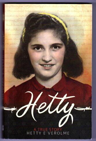 Hetty: A True Story by Hetty Esther Verolme