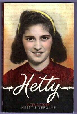 Hetty: A True Story by Hetty Esther Verolme