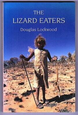 The Lizard Eaters by Douglas Lockwood