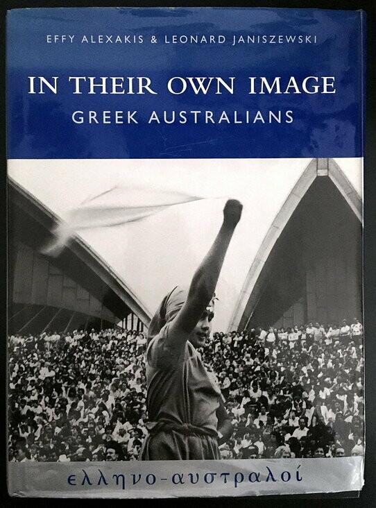 In Their Own Image: Greek Australians by In Their Own Image: Greek Australians