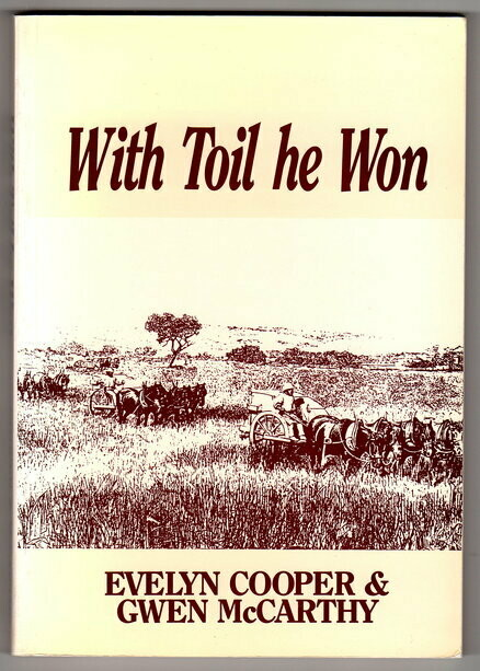 With Toil He Won:  A History of the Family of William and Frances Alderman by Evelyn Cooper and Gwen McCarthy
