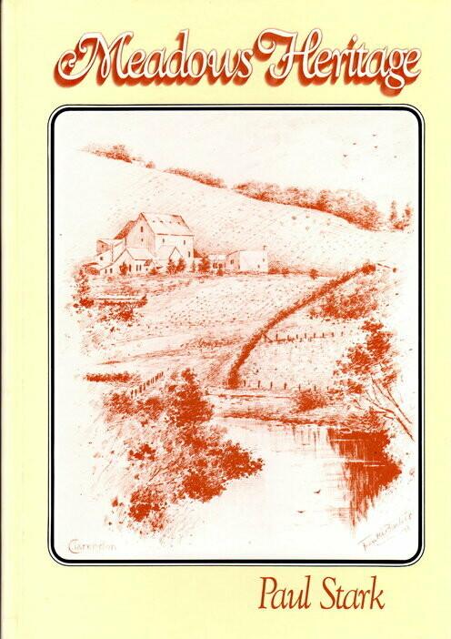 Meadows Heritage [Meadows Heritage Survey] by Paul B Stark