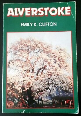 Alverstoke: First Farm on the Brunswick by Emily K Clifton and compiled by Madeline F Few