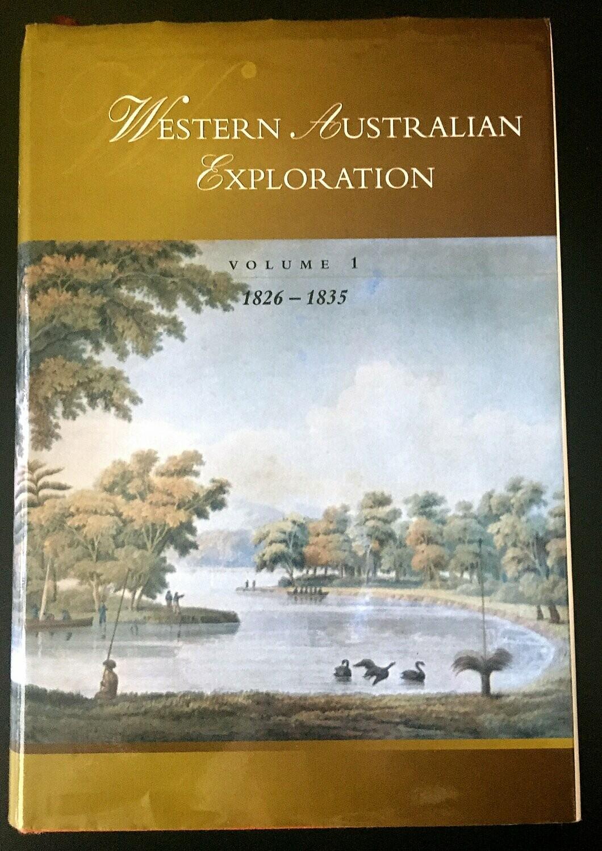 Western Australian Exploration 1826-1835 Volume 1 edited by Joanne Shoobert et al