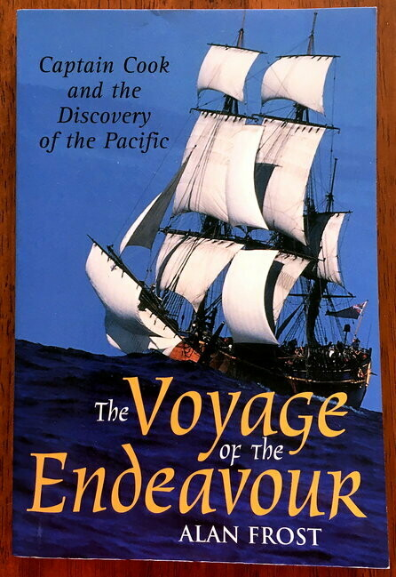 Voyage of the Endeavour: Captain Cook and the Discovery of the Pacific by Alan Frost