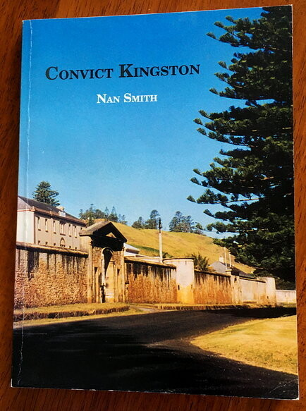 Convict Kingston: A Guide by Nan Smith