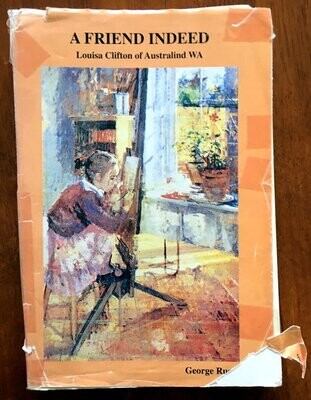A Friend Indeed: Louisa Clifton of Australind WA by George Russo