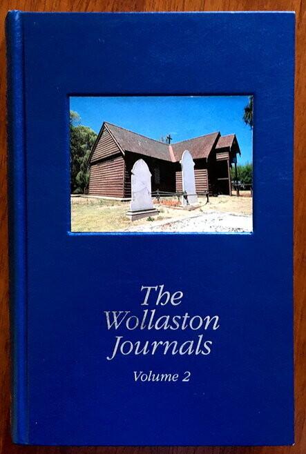 The Wollaston Journals: Volume 2, 1842-1844 edited by Geoffrey Bolton et al