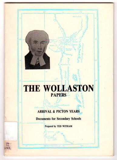 The Wollaston Papers: Arrival and Picton Years: Documents  for Secondary Schools by Ted Witham