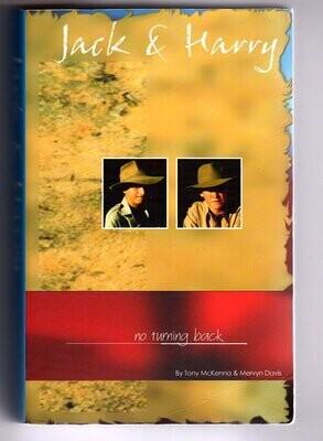 Jack and Harry: No Turning Back by Tony McKenna and Mervyn Davis