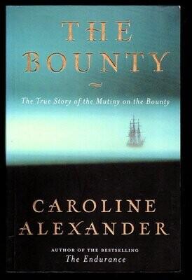The Bounty: The True Story of the Mutiny on the Bounty by Caroline Alexander