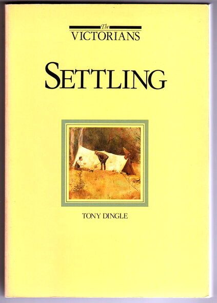 The Victorians: Settling by Tony Dingle