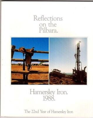 Reflections on the Pilbara: Hamersley Iron 1988: The 22nd Year of Hamersley Iron