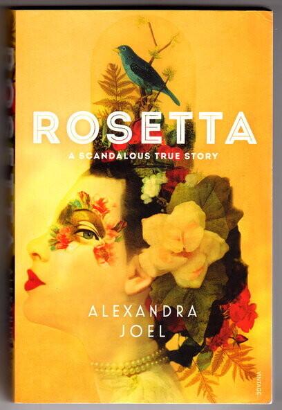 Rosetta: A Scandalous True Story by Alexandra Joel