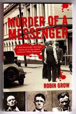 Murder of a Messenger by Robin Grow