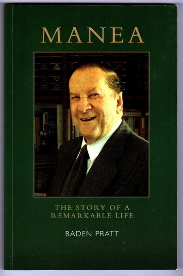 Manea: The Story of a Remarkable Life by Baden Pratt