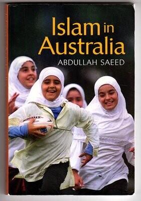 Islam in Australia by Abdullah Saeed