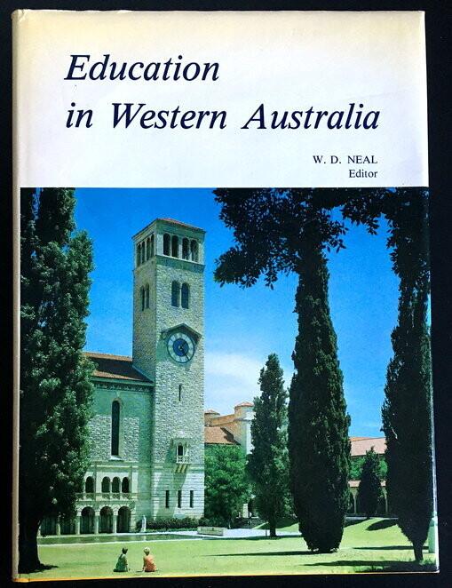 Education in Western Australia edited by W D Neal