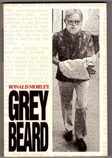 Greybeard by Ronald Morley