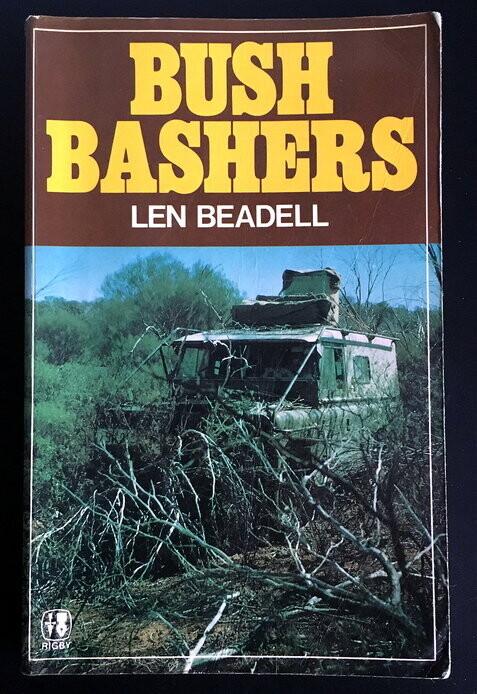 Bush Bashers by Len Beadell