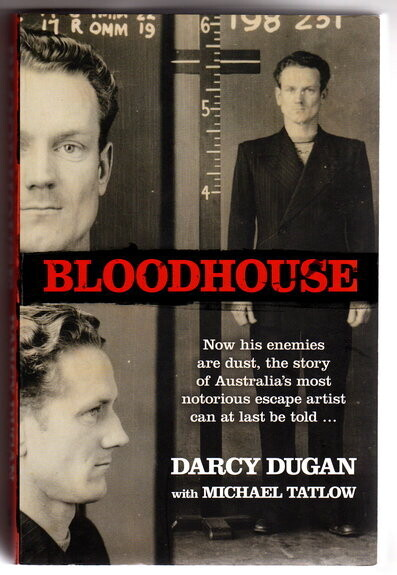 Bloodhouse by Darcy Duggan with Michael Tatlow