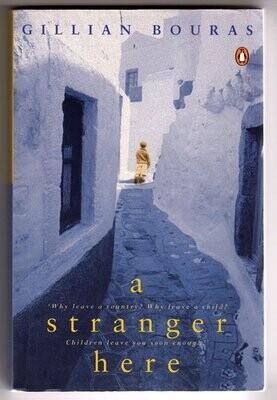 A Stranger Here by Gillian Bouras