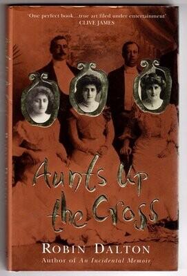 Aunts Up the Cross by Robin Dalton