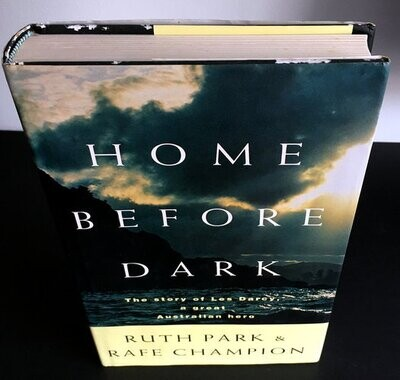 Home before Dark by Ruth Park and Rafe Champion