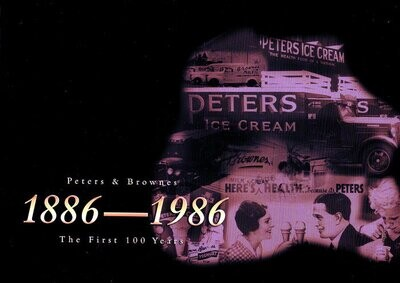 Peters & Brownes 1886 - 1986: The First 100 Years by Adrian Turton and Dorothy Turton