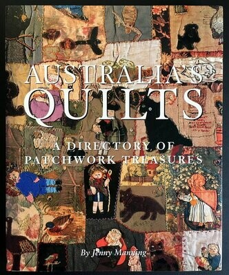 Australia's Quilts: A Directory of Patchwork Treasures by Jenny Manning