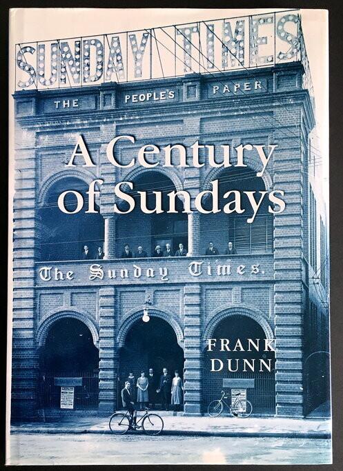A Century of Sundays by Frank Dunn