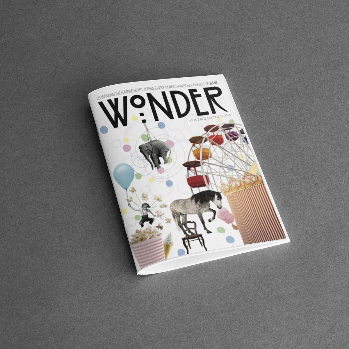 Wonder Magazine     Edition One: Courage