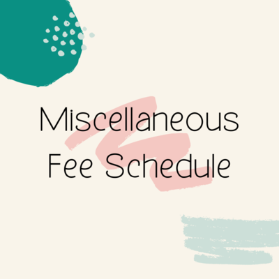 Miscellaneous Fee Schedule