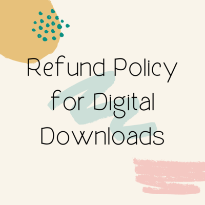 Refund Policy for Digital Downloads