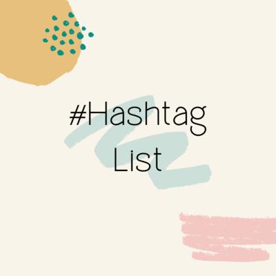 #Hashtag List