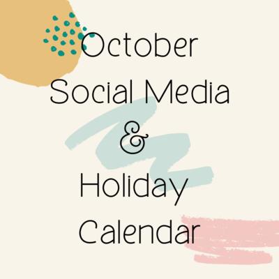 October Social Media & Holiday  Calendar