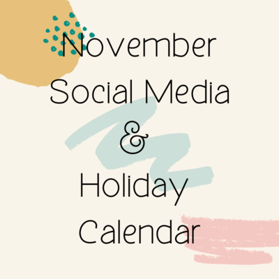 November Social Media & Holiday Calendar