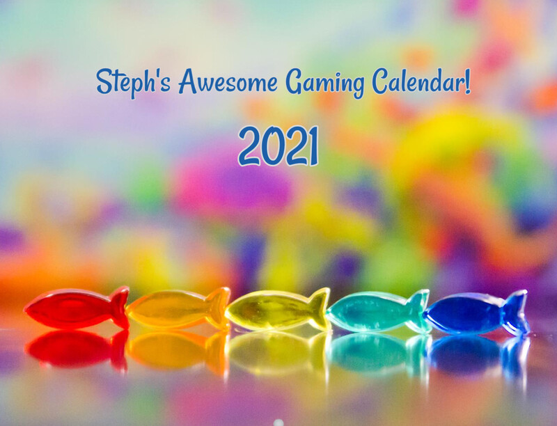 Steph's Awesome Gaming Calendar 2021