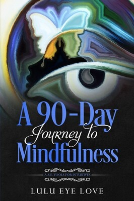 A 90-Day Journey to Mindfulness