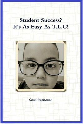 Student Success?  It's As Easy As T.L.C!