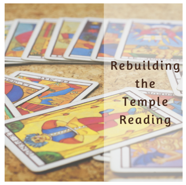 Rebuilding the Temple Reading