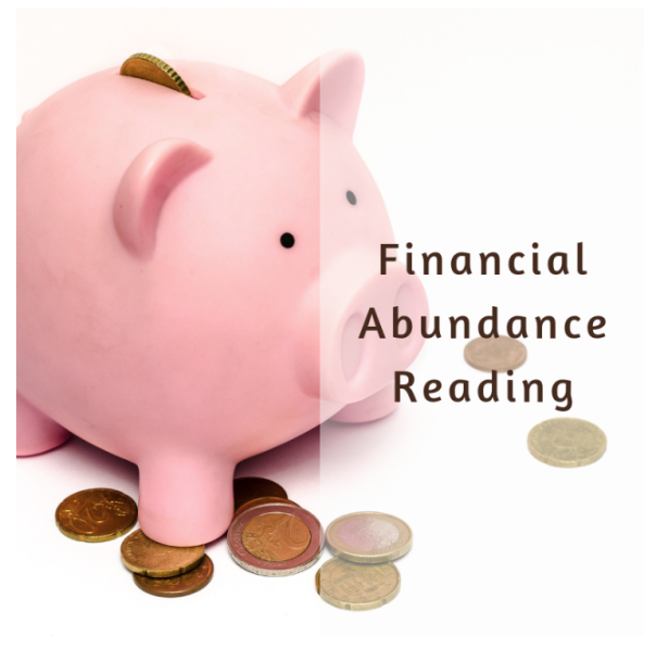 Financial Abundance Reading