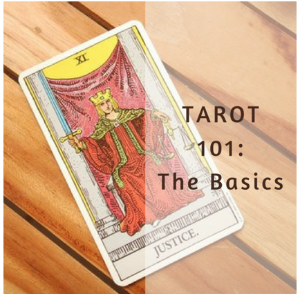 Tarot 101: The Basics