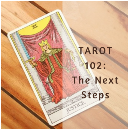 Tarot 102: Digging Deeper