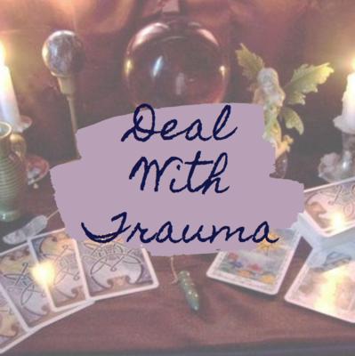 Deal With Trauma